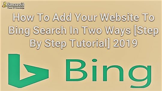 How To Add Website In Bing Search In Two Ways [Tutorial]